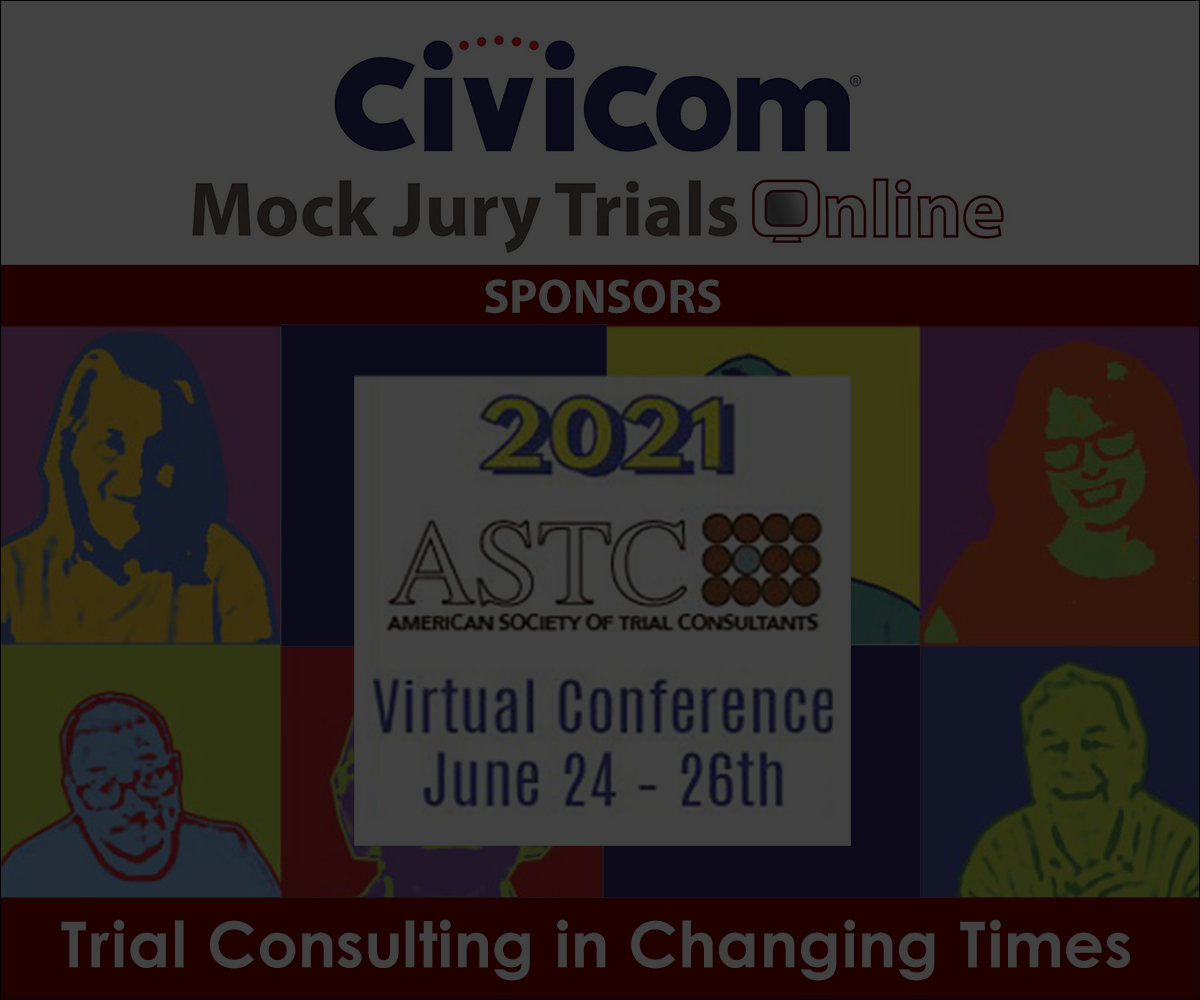 Civicom Mock Jury Trials Online™ Sponsors 2021 ASTC Annual Conference